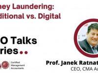 "Prof Janek Ratnatunga ""Money Laundering: Traditional vs. Digital: Key Lessons for Bankers and Finance Professionals"""