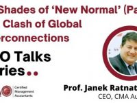 Recording: 50 Shades of 'New Normal' (Part 3): The Clash of Global Interconnections - Prof Janek Ratnatunga